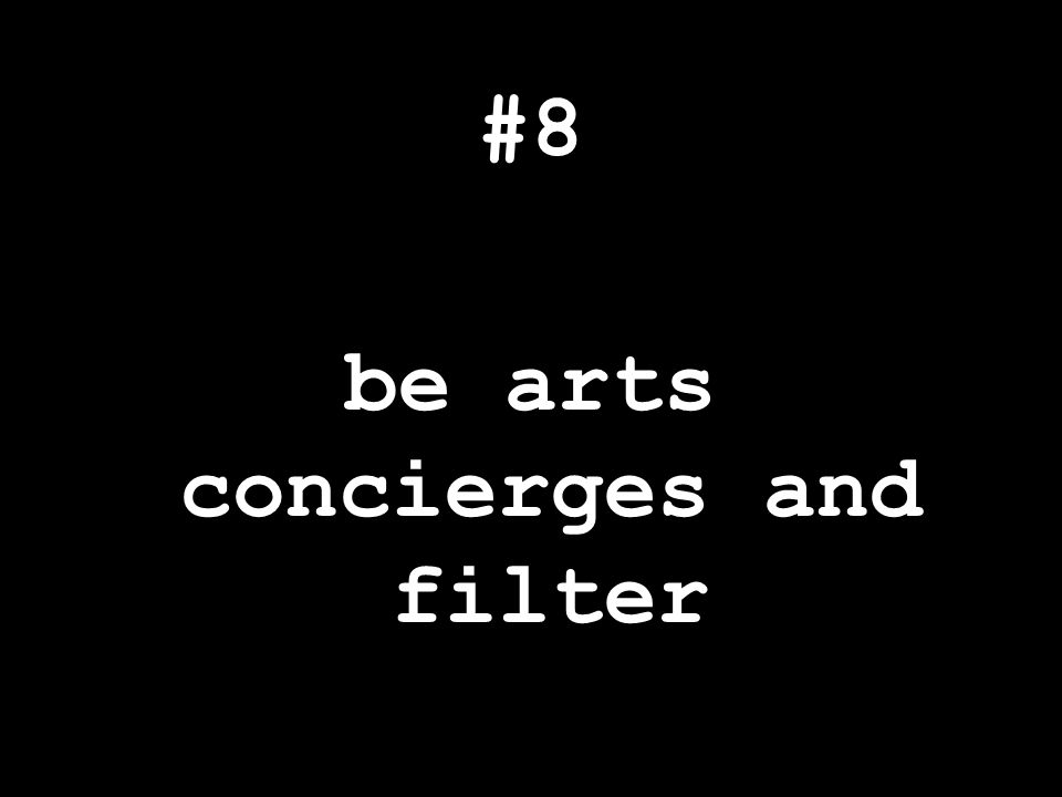 #8 be arts concierges and filter