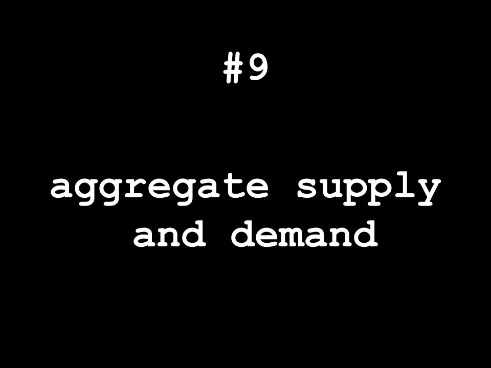 #9 aggregate supply and demand