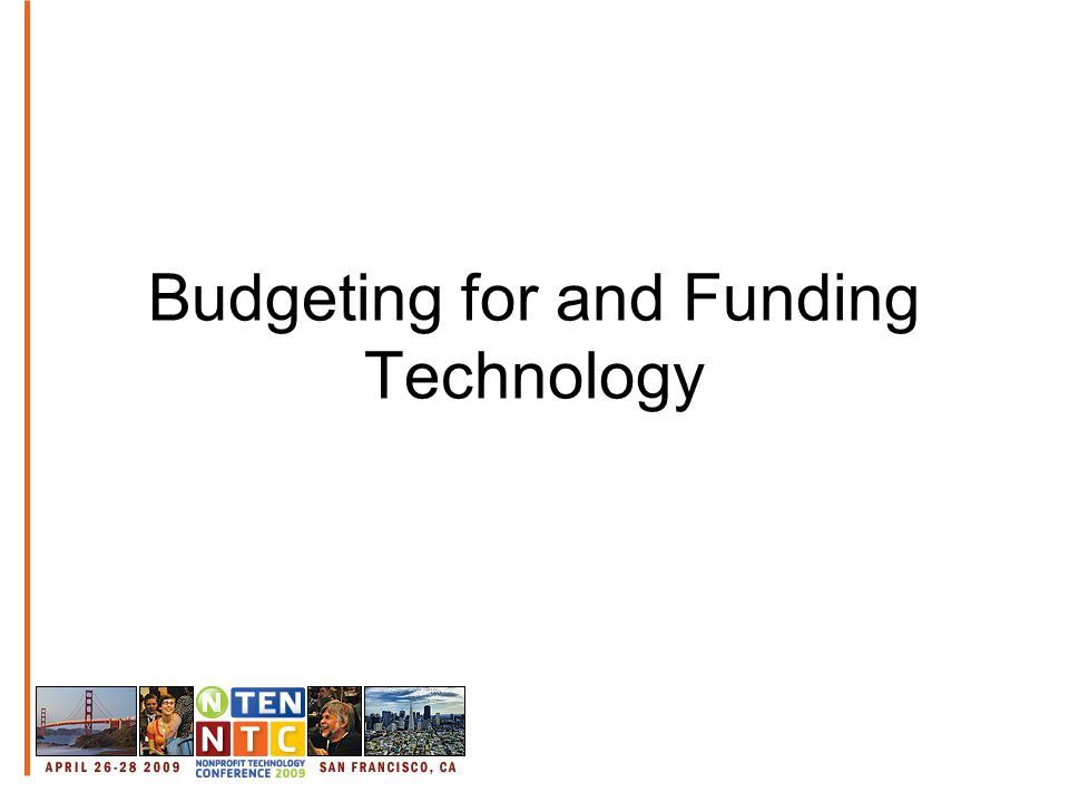 Budgeting for and Funding Technology