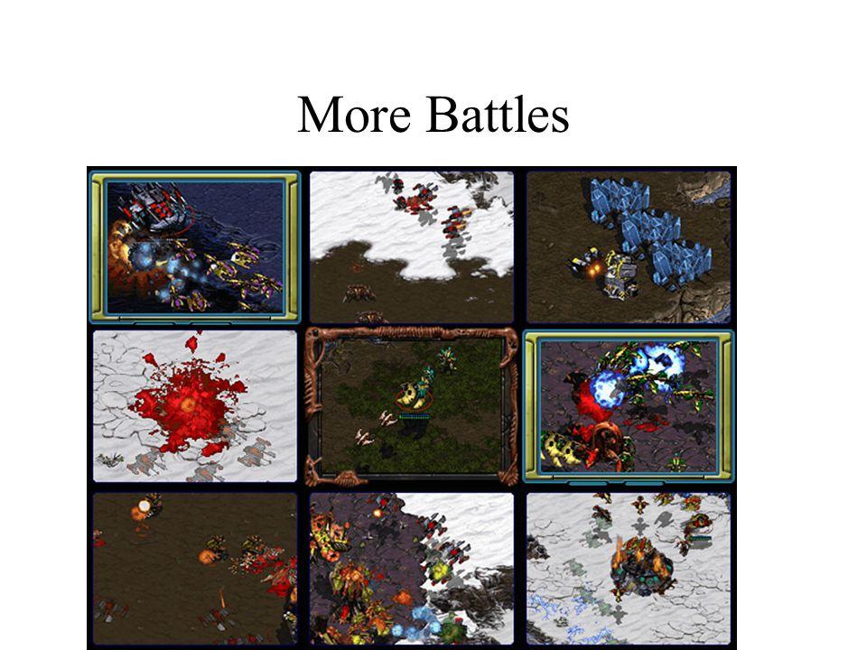 More Battles
