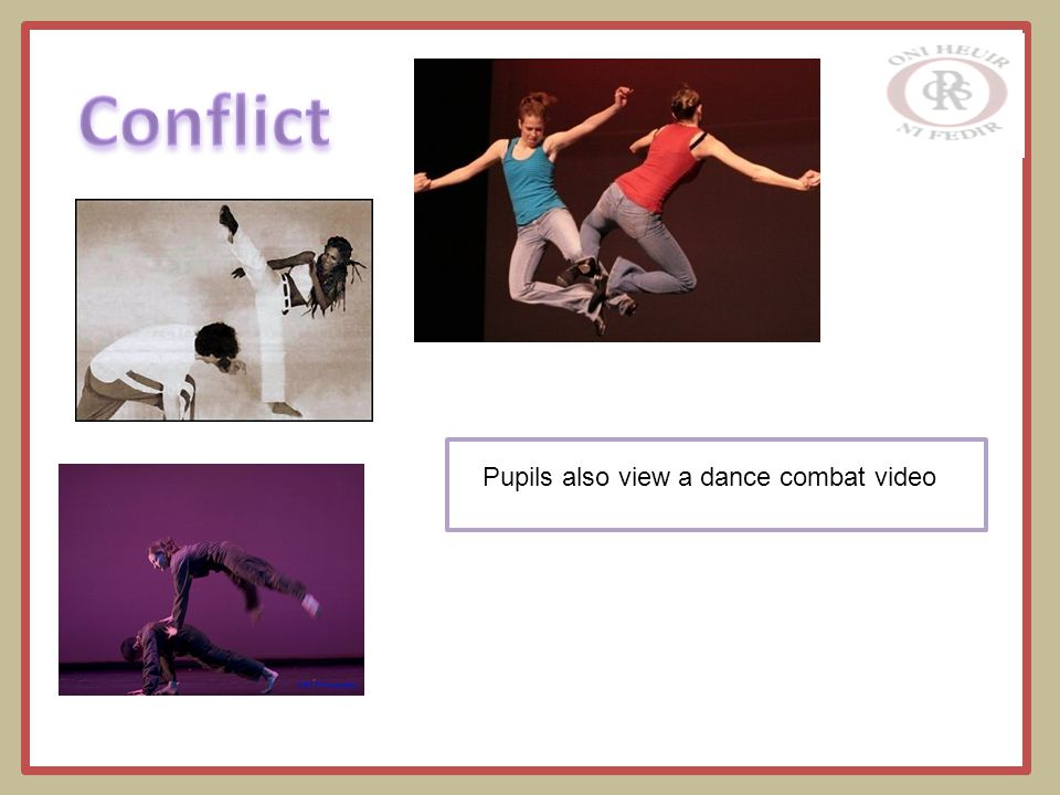 Pupils also view a dance combat video