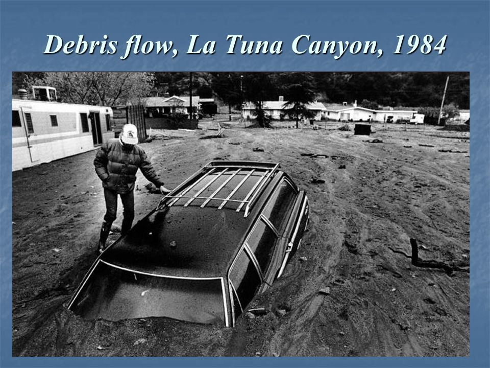 Debris flow, La Tuna Canyon, 1984