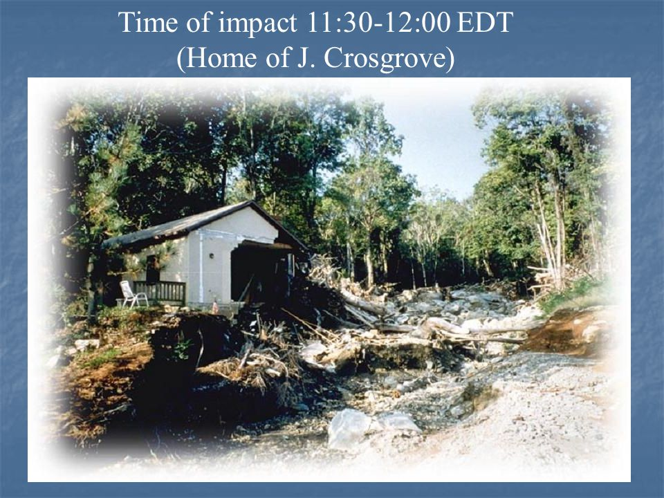 Time of impact 11:30-12:00 EDT (Home of J. Crosgrove)