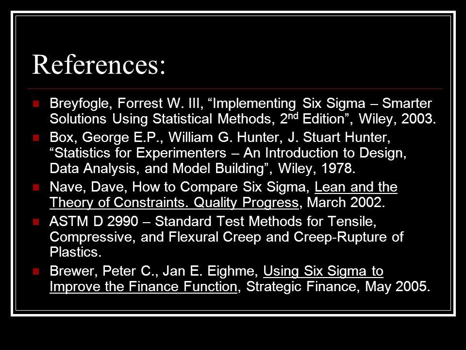 References: Breyfogle, Forrest W.