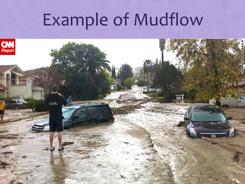 Example of Mudflow