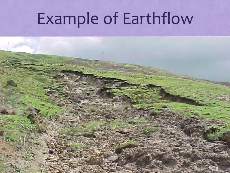 Example of Earthflow