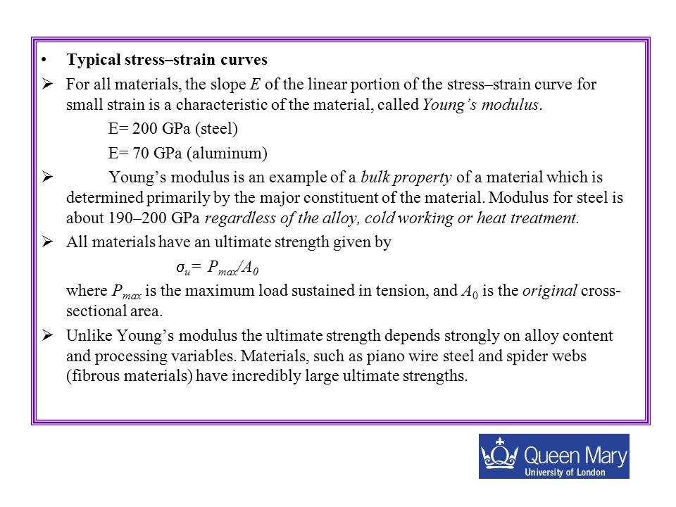 Strength versus Stiffness Stiffness (E), is concerned with how stiff, flexible, springy or floppy a material is.