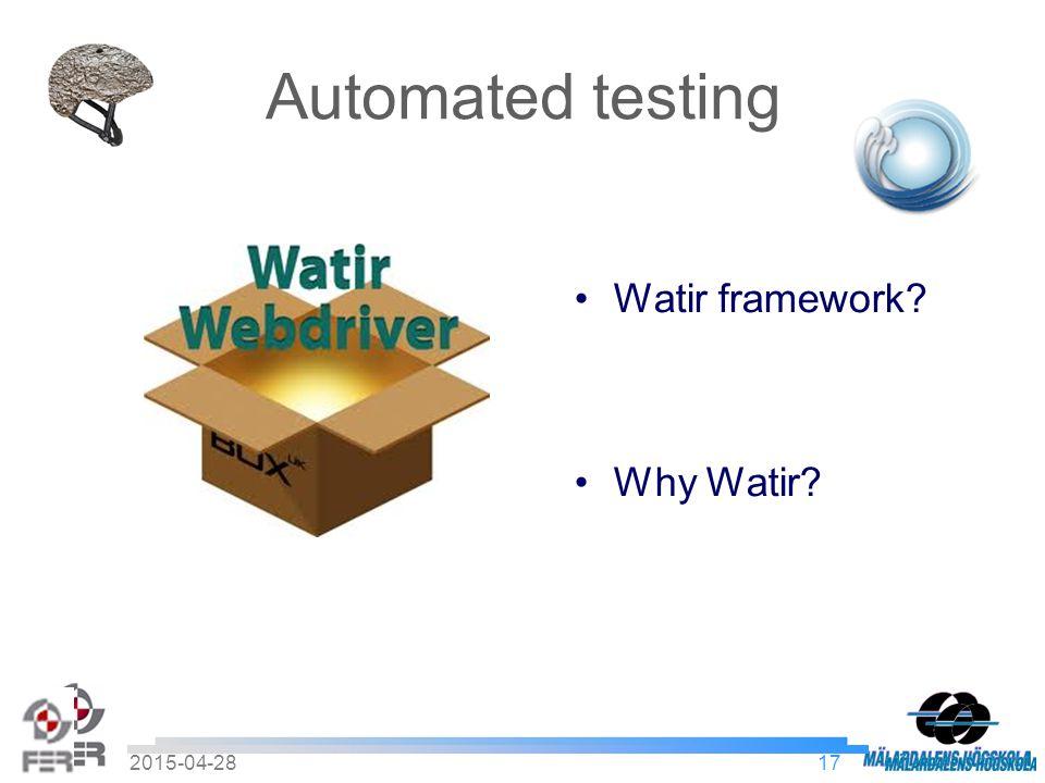 172015-04-28 Automated testing Watir framework Why Watir