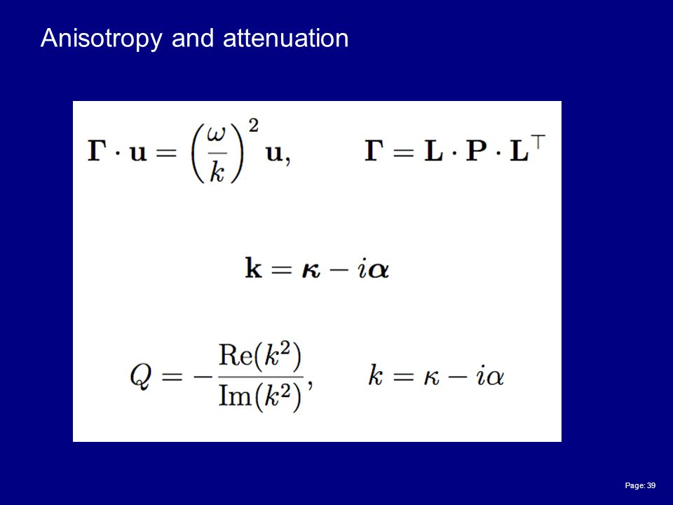 Page: 39 Anisotropy and attenuation