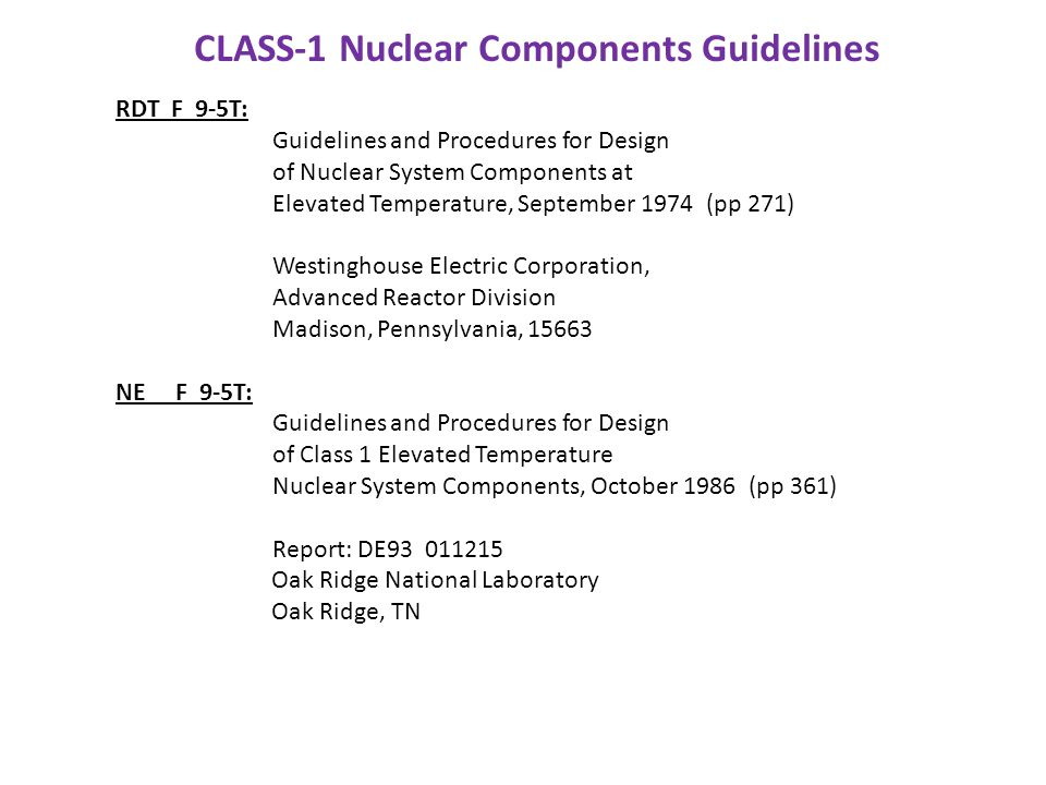 RDT F 9-5T: Guidelines and Procedures for Design of Nuclear System Components at Elevated Temperature, September 1974 (pp 271) Westinghouse Electric C