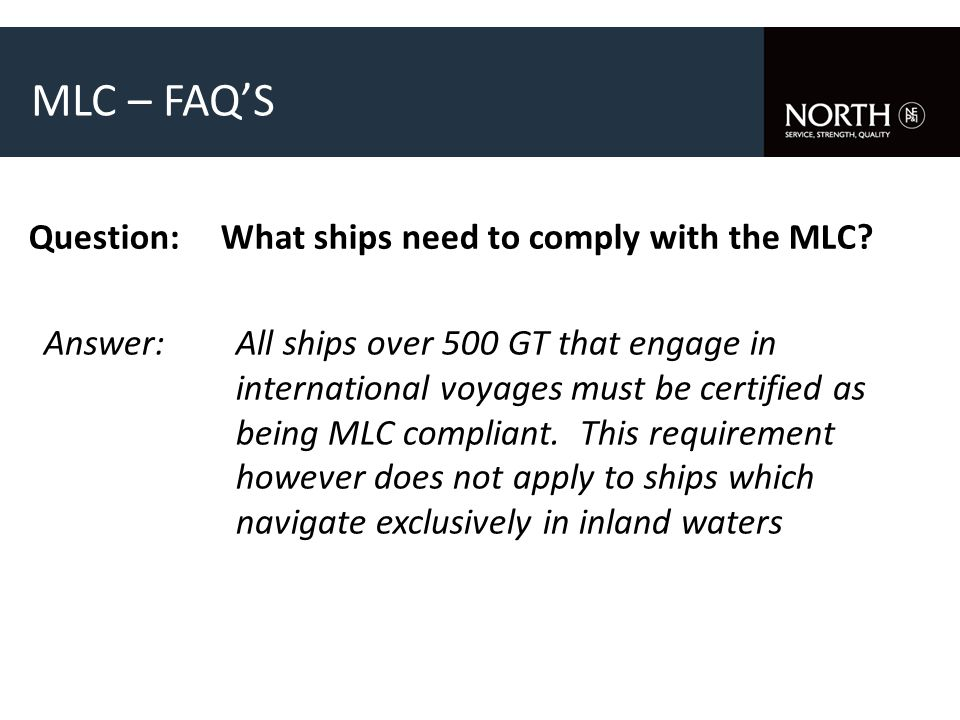 Question:What ships need to comply with the MLC.