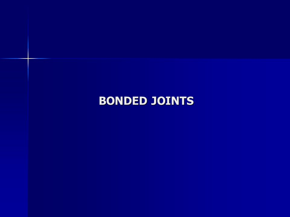 BONDED JOINTS