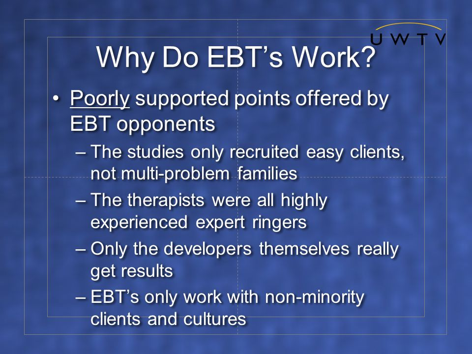 Why Do EBT's Work.