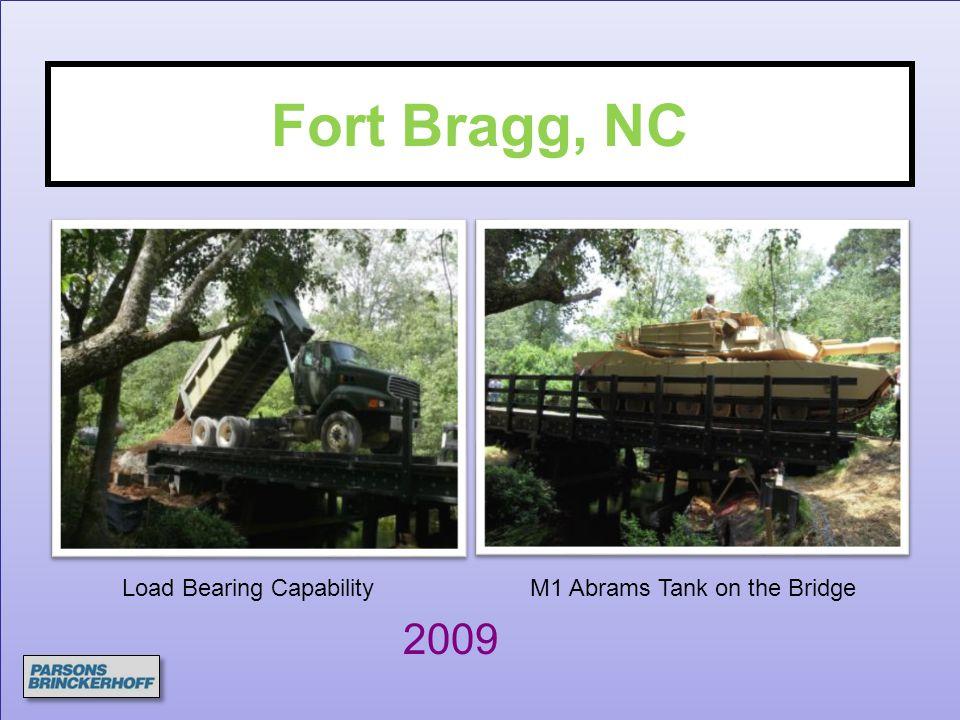 Fort Bragg, NC Load Bearing CapabilityM1 Abrams Tank on the Bridge 2009