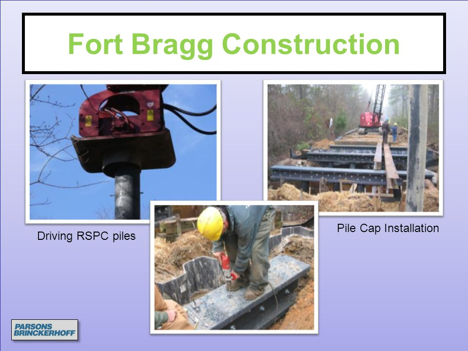 Fort Bragg Construction Driving RSPC piles Pile Cap Installation