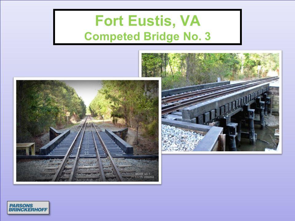 Fort Eustis, VA Competed Bridge No. 3