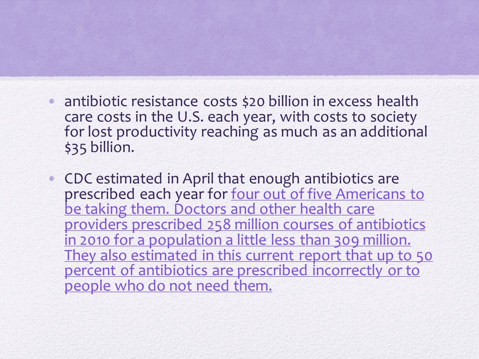 antibiotic resistance costs $20 billion in excess health care costs in the U.S.