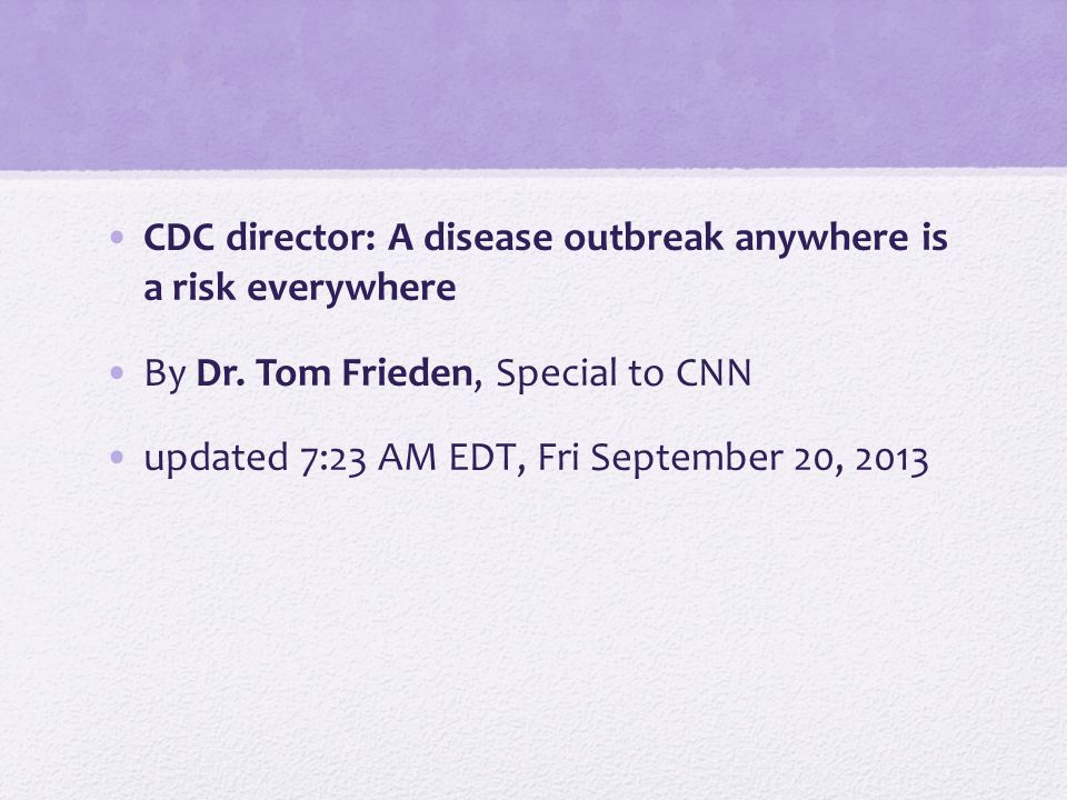 CDC director: A disease outbreak anywhere is a risk everywhere By Dr.
