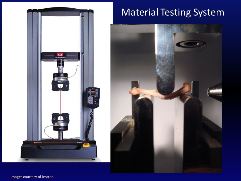 Material Testing System Images courtesy of Instron