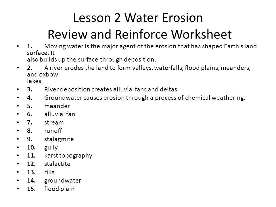 Lesson 2 Water Erosion Quiz 1.decrease 3. true 5.