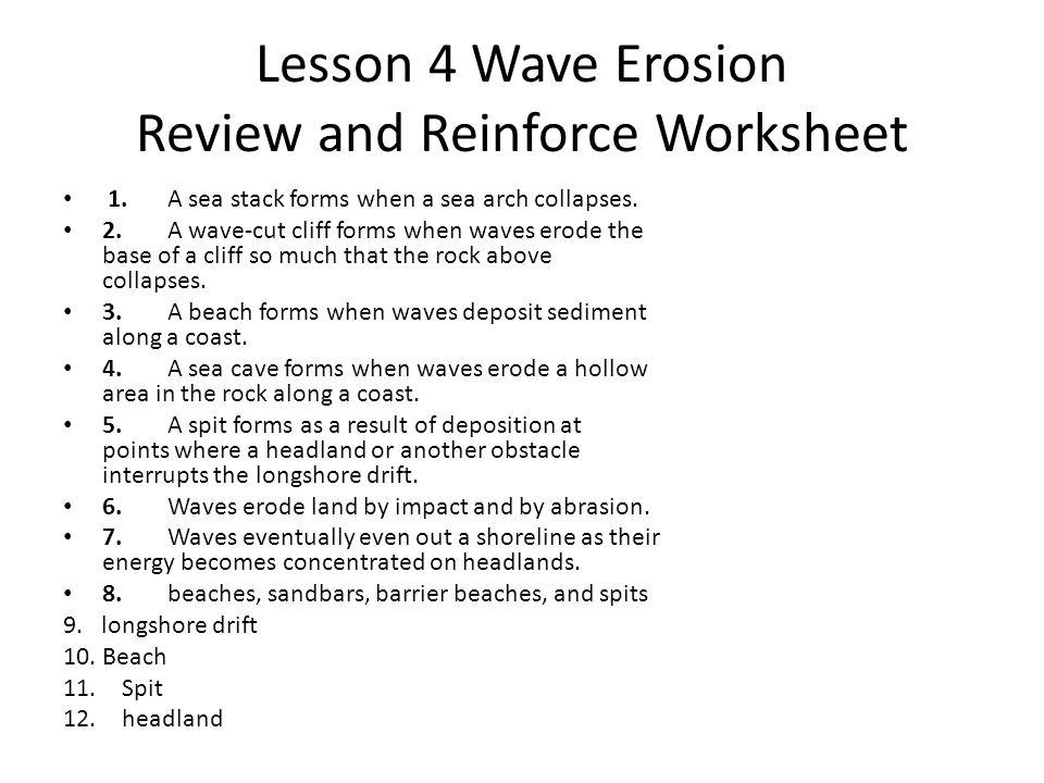 Lesson 4 Wave Erosion Quiz 1.stack 3. slow down 5.