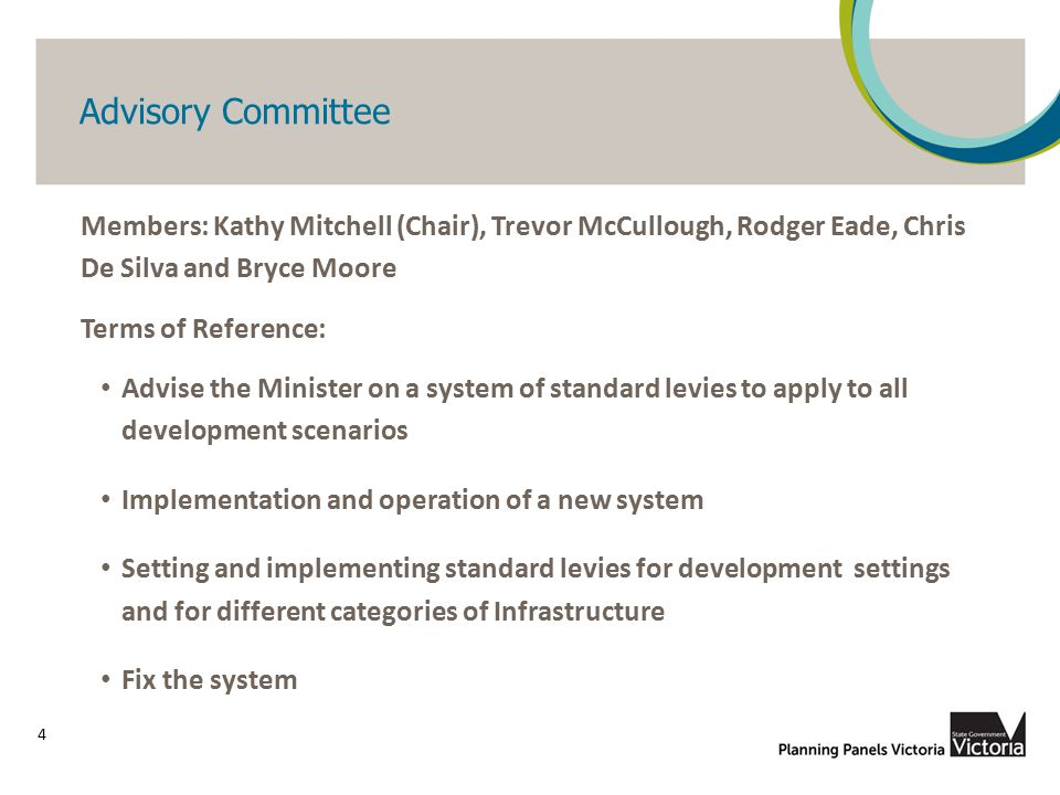 Advisory Committee Members: Kathy Mitchell (Chair), Trevor McCullough, Rodger Eade, Chris De Silva and Bryce Moore Terms of Reference: Advise the Mini