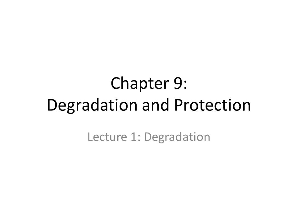 Learning Objectives Define deterioration Understand the significance of the degradation of bio-based composites Identify the types of deterioration and some of the organisms involved