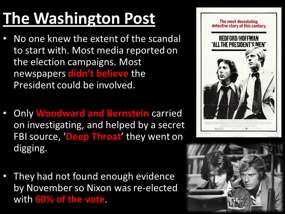 The Washington Post No one knew the extent of the scandal to start with. Most media reported on the election campaigns. Most newspapers didn't believe