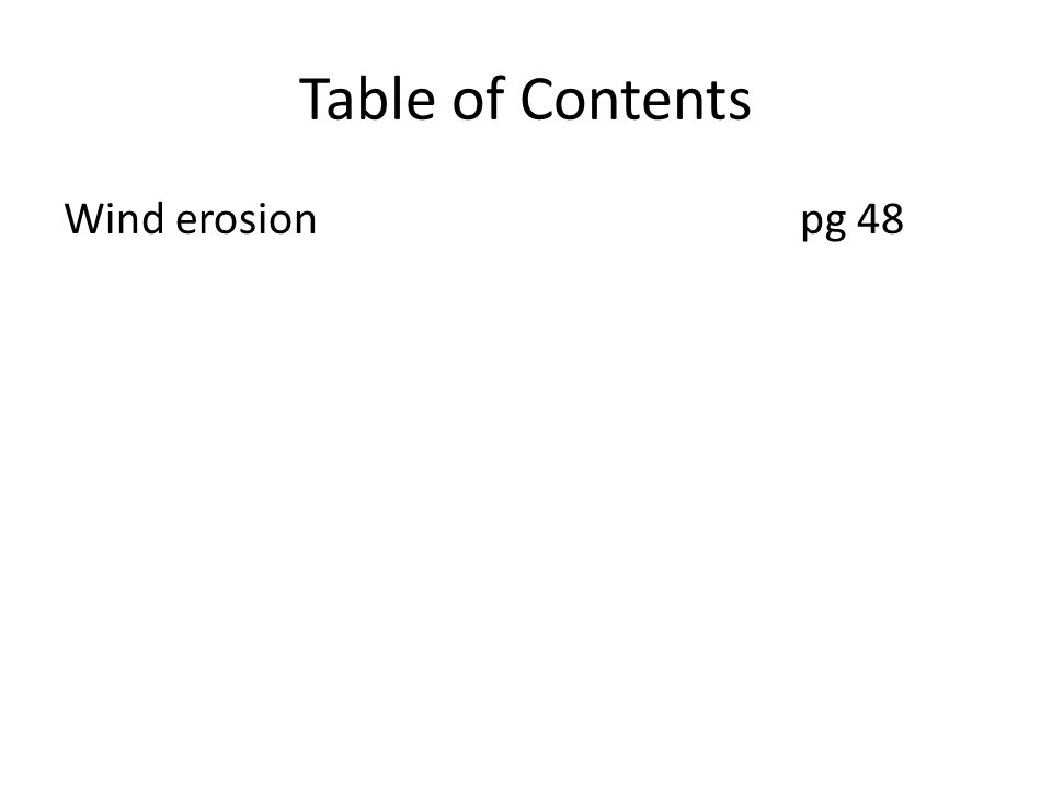 Table of Contents Wind erosionpg 48