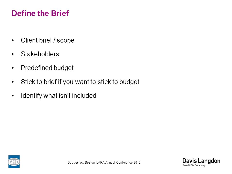 Questions Budget vs. Design LAPA Annual Conference 2013