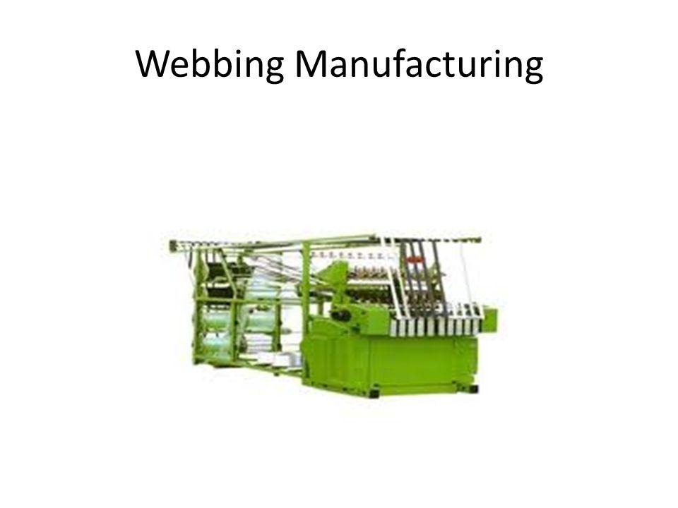 Webbing Manufacturing