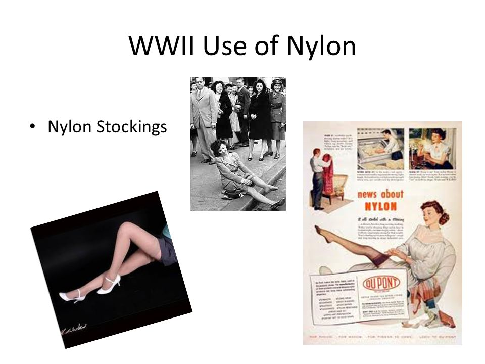 WWII Use of Nylon Nylon Stockings