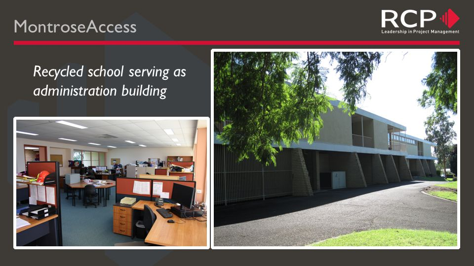 MontroseAccess Recycled school serving as administration building