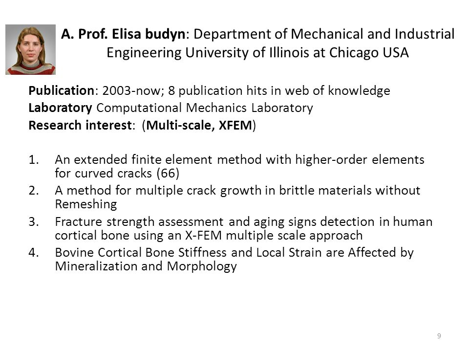 A. Prof. Elisa budyn: Department of Mechanical and Industrial Engineering University of Illinois at Chicago USA Publication: 2003-now; 8 publication h