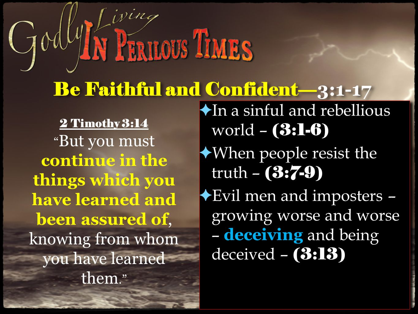 Be Faithful and Confident— 3:1-17 ✦ ...