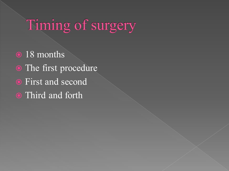  18 months  The first procedure  First and second  Third and forth