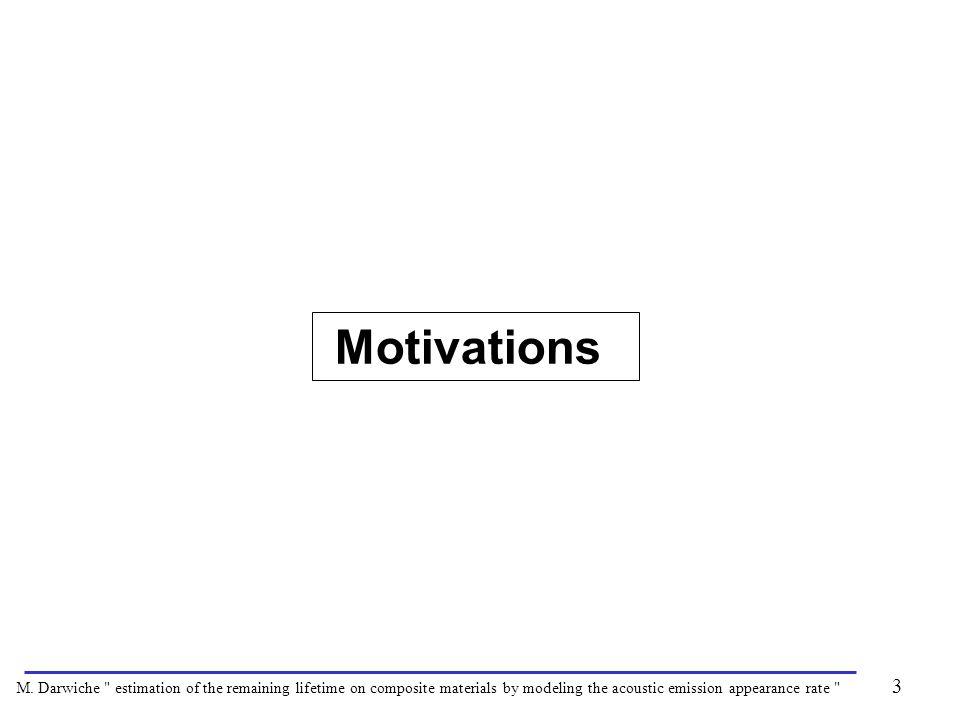 Motivations 3 M. Darwiche