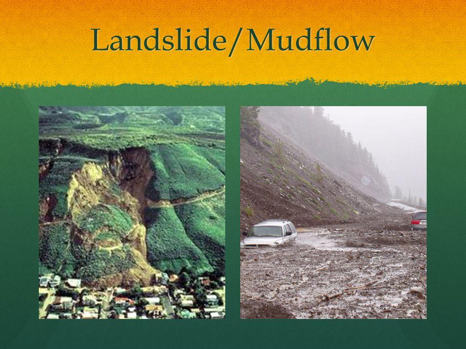 Landslide/Mudflow