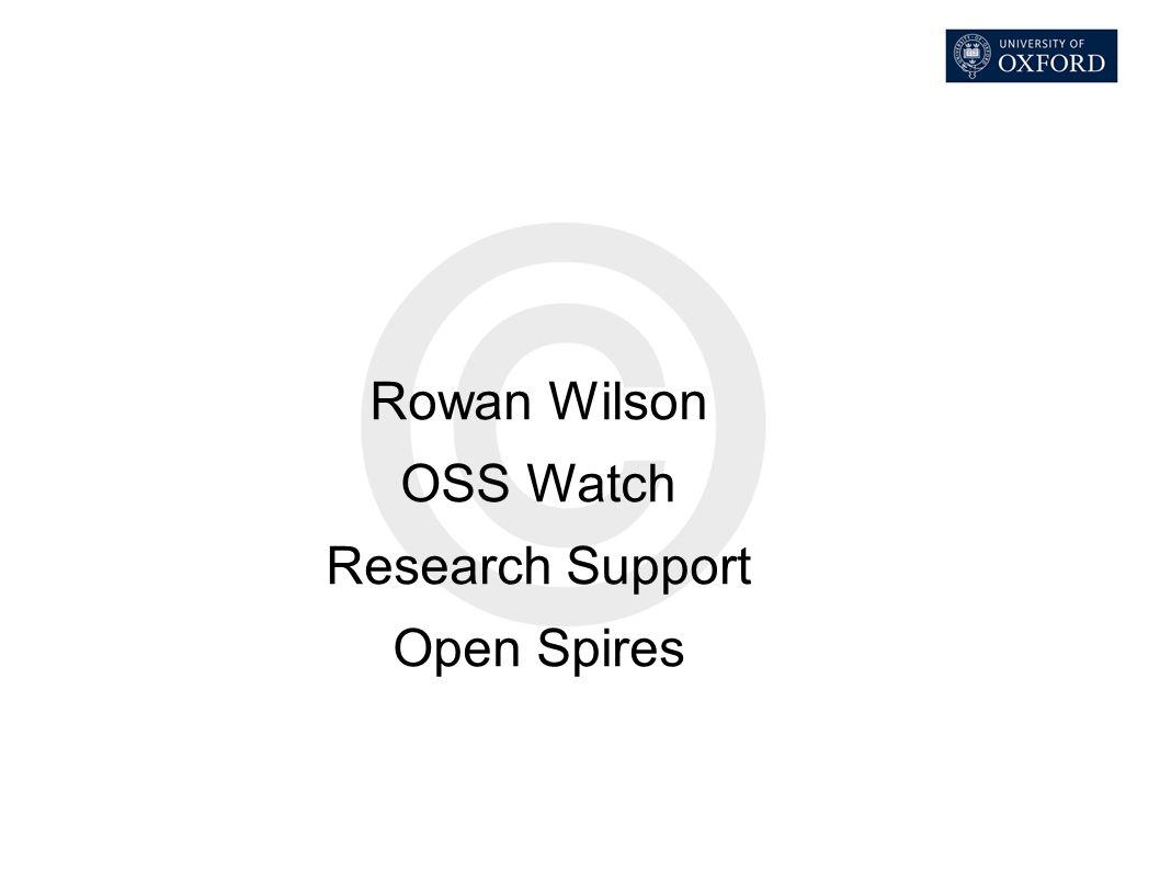 Rowan Wilson OSS Watch Research Support Open Spires