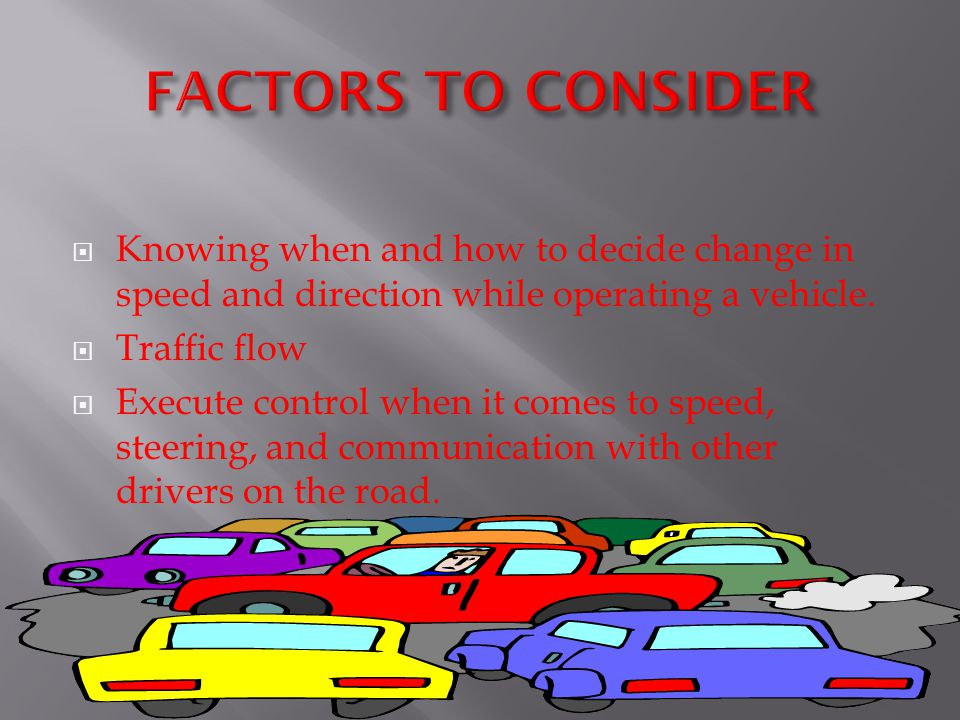  SECTION OBJECTIVES 1.Explain what is meant by commentary driving 2.