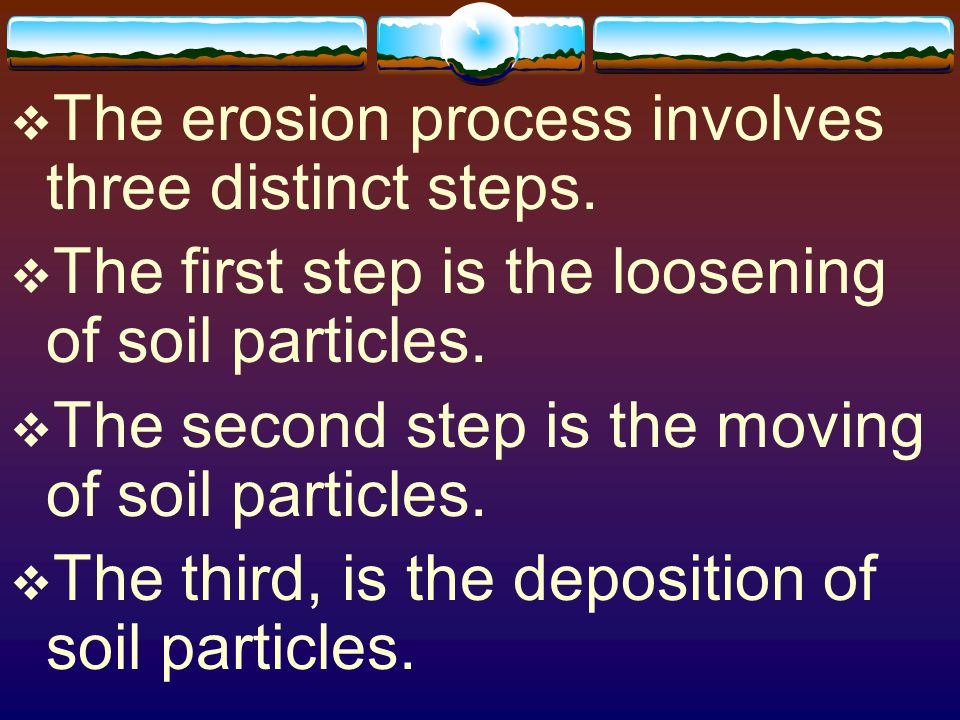 Objective 4: Distinguish between the different types of water erosion.