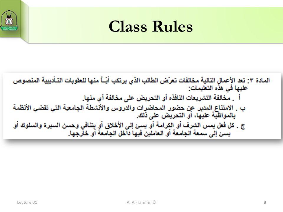Class Rules Lecture 01A. Al-Tamimi ©3