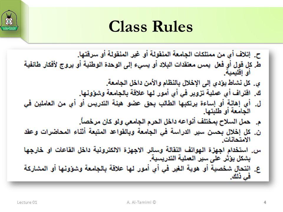 Class Rules Lecture 01A. Al-Tamimi ©4