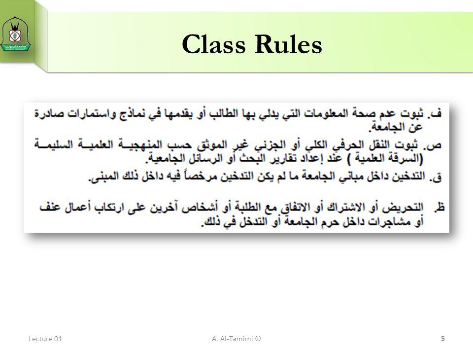 Class Rules Lecture 01A. Al-Tamimi ©5
