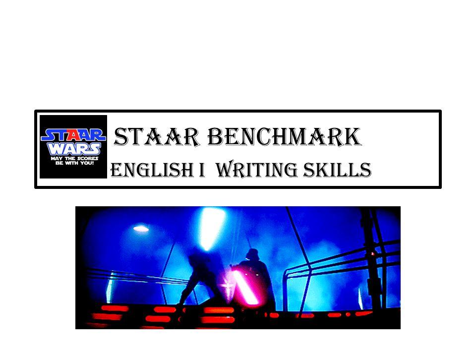 STAAR BENCHMARK English I Writing Skills