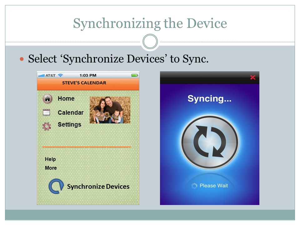 Synchronizing the Device Select 'Synchronize Devices' to Sync.