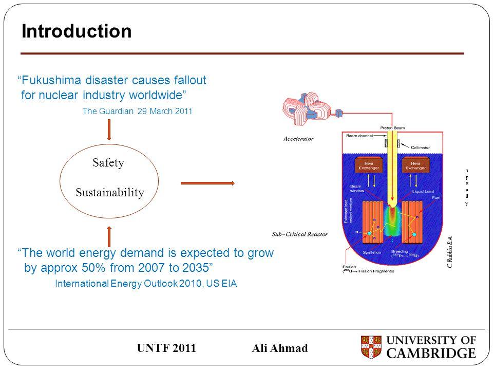 UNTF 2011 Ali Ahmad The PTS-ADS code: Validation Case Study
