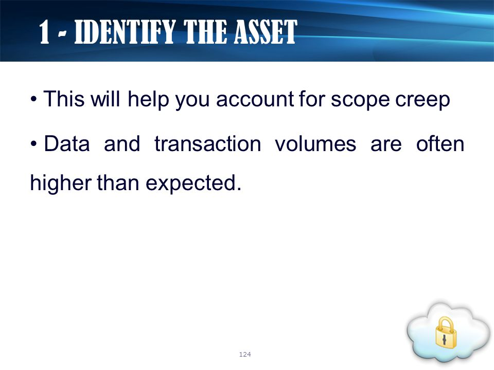 This will help you account for scope creep Data and transaction volumes are often higher than expected.