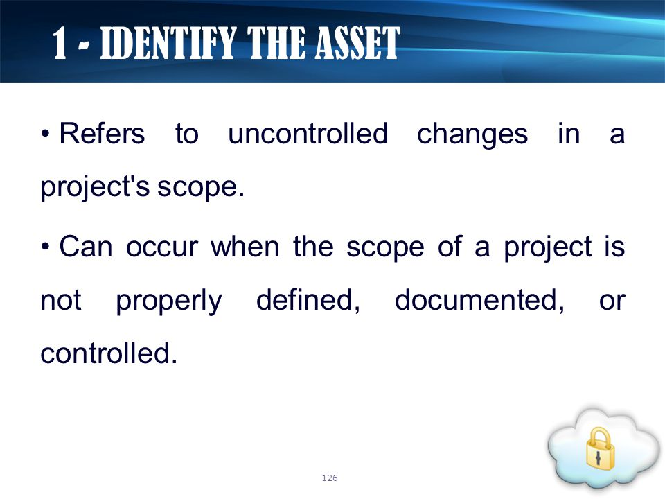 Refers to uncontrolled changes in a project's scope. Can occur when the scope of a project is not properly defined, documented, or controlled. 1 - IDE
