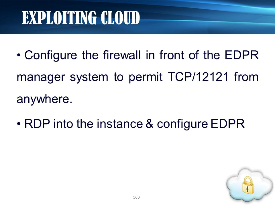 Configure the firewall in front of the EDPR manager system to permit TCP/12121 from anywhere.